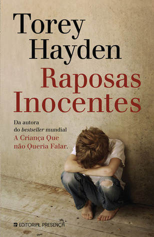Raposas Inocentes [Innocent Foxes]  by  Torey L. Hayden