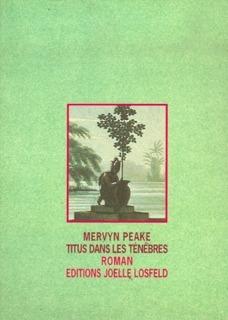 Titus dans les ténèbres  by  Mervyn Peake