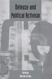 Deleuze and Political Activism (Deleuze Studies, Volume 4: 2010 Supplement) Marcel Svirsky
