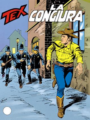 Tex n. 354: La congiura  by  Claudio Nizzi