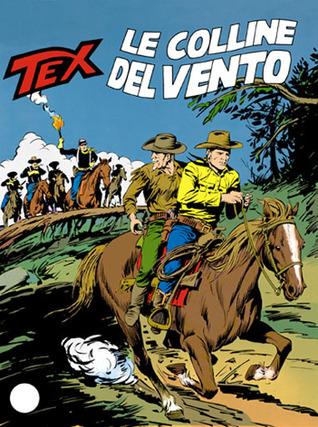 Tex n. 360: Le Colline del Vento  by  Claudio Nizzi