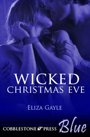 Wicked Christmas Eve  by  Eliza Gayle