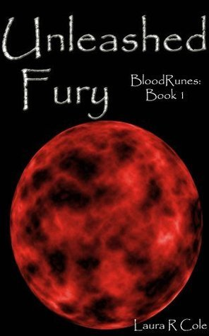 Unleashed Fury Laura R. Cole