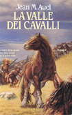 La valle dei cavalli  by  Jean M. Auel
