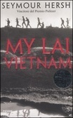 My Lai Vietnam Seymour M. Hersh