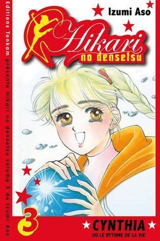Hikari no Densetsu vol. 3 Izumi Asō