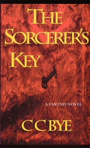 The Sorcerers Key (From Earth to Eden, #1) Clayton Clifford Bye