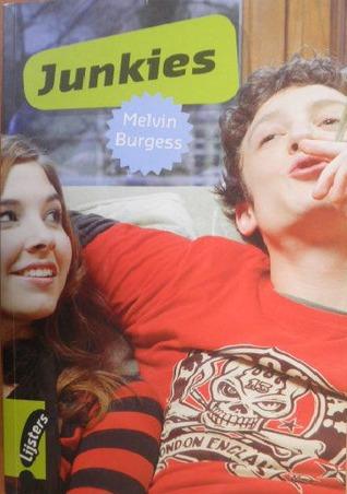 Junkies Melvin Burgess