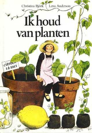 Ik houd van planten Christina Björk