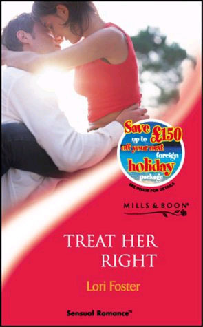 Treat Her Right  by  Lori Foster