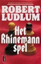 Het Rhinemann spel  by  Robert Ludlum