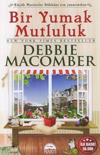Bir Yumak Mutluluk (Blossom Street, #2)  by  Debbie Macomber