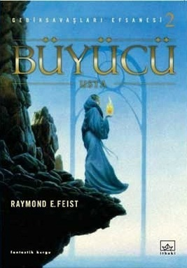 Büyücü: Usta (Gediksavaşları Efsanesi, #2) Raymond E. Feist