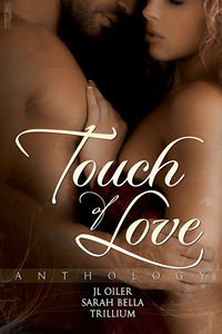 Touch of Love Anthology J.L. Oiler