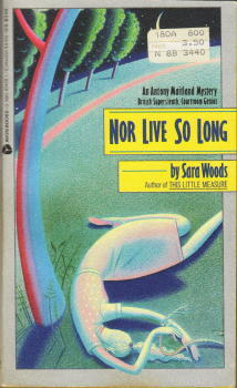 Nor Live So Long (Antony Maitland, #47)  by  Sara Woods