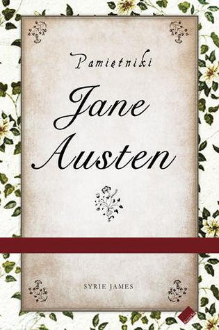 Pamietniki Jane Austen Syrie James