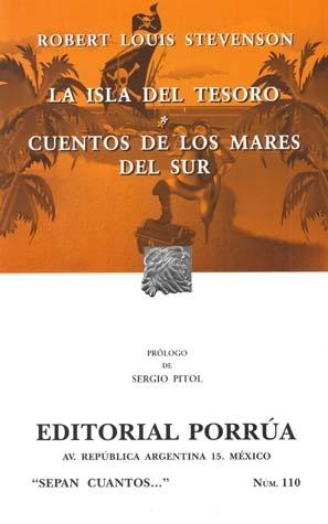 La Isla del Tesoro / Cuentos de los Mares del Sur (Sepan Cuantos, #110) Robert Louis Stevenson