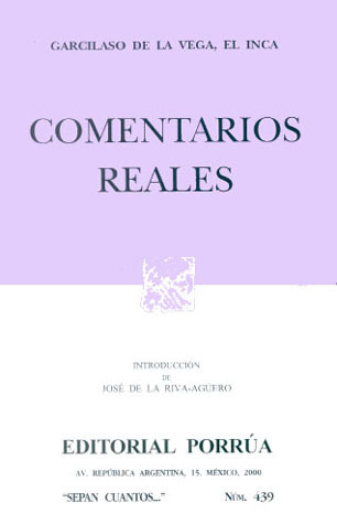 Comentarios reales  by  Inca Garcilaso de la Vega
