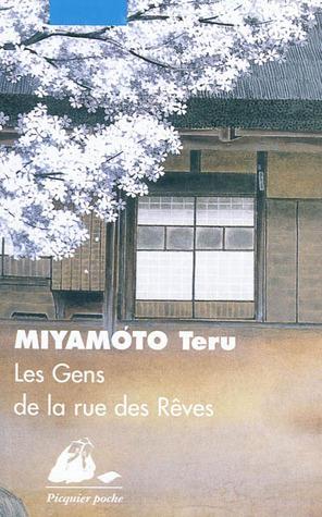 Les Gens de la rue des Rêves: Roman  by  Teru Miyamoto