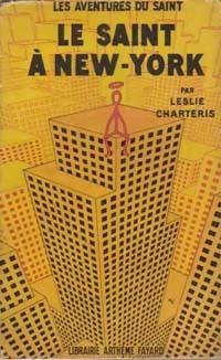Le Saint à New-York  by  Leslie Charteris