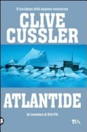 Atlantide (Le avventure di Dirk Pitt #15)  by  Clive Cussler