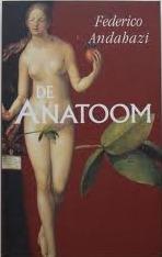De anatoom  by  Federico Andahazi