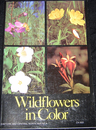 Wildflowers in Color  by  Arthur Stupka