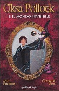 Oksa Pollock e il mondo invisibile  by  Anne Plichota