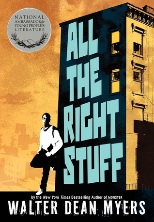 All the Right Stuff Walter Dean Myers