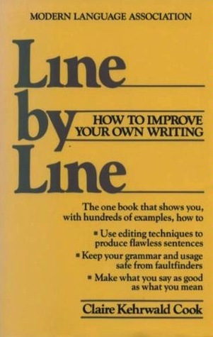 Line Line: How to Edit Your Own Writing by Claire Kehrwald Cook