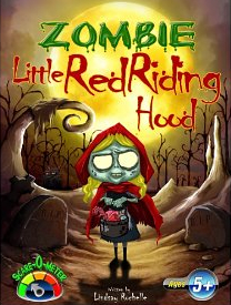 Zombie Little Red Riding Hood  by  Lindsay Rochelle