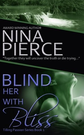 Blind Her with Bliss Nina Pierce