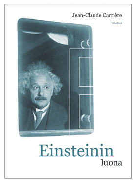 Einsteinin luona  by  Jean-Claude Carrière
