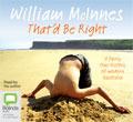 Thatd be right : a fairly true history of modern Australia William McInnes