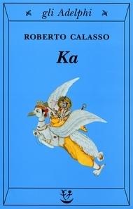 Ka  by  Roberto Calasso