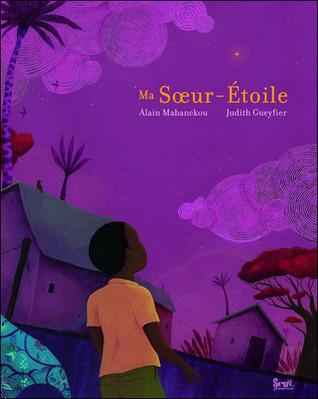 Ma sœur-étoile  by  Alain Mabanckou