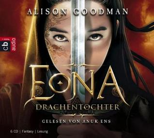 EONA - Drachentochter  (Eona, #1) Alison Goodman