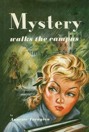Mystery Walks the Campus Annette Turngren