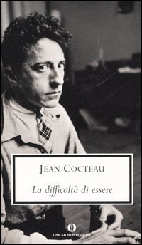 La difficoltà di essere  by  Jean Cocteau
