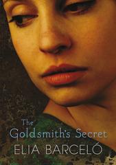 The Goldsmiths Secret  by  Elia Barceló