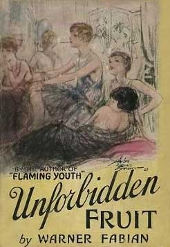 Unforbidden Fruit  by  Warner Fabian