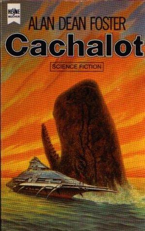 Cachalot (Humanx Commonwealth, #8) Alan Dean Foster