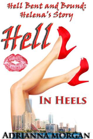Hell In Heels Adrianna Morgan