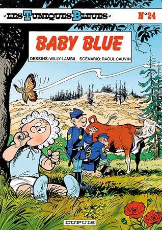 Baby blue (Les Tuniques Bleues, #24) Raoul Cauvin