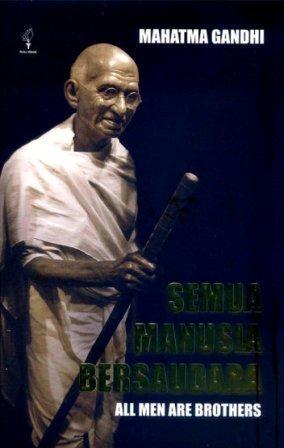 Semua Manusia Bersaudara  by  Mahatma Gandhi