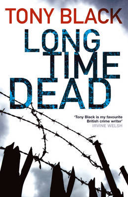 Long Time Dead (Gus Dury, #4) Tony Black