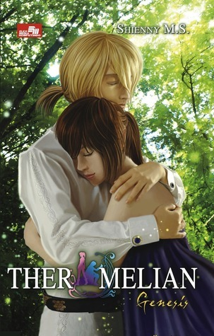 Genesis (Ther Melian, #4)  by  Shienny M.S.
