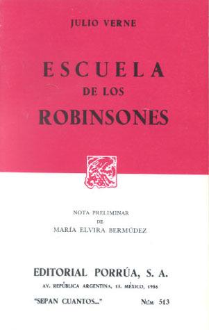 Escuela de los Robinsones. (Sepan Cuantos, #513) Jules Verne