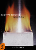 La prova del fuoco Frances Fyfield