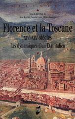 Florence et la Toscane XIVe-XIXe siècles : Les dynamiques dun Etat italien Jean Bouttier